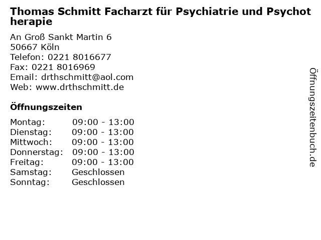 Thomas Schmitt Facharzt für Psychiatrie und Psychotherapie in Köln: Adresse und Öffnungszeiten