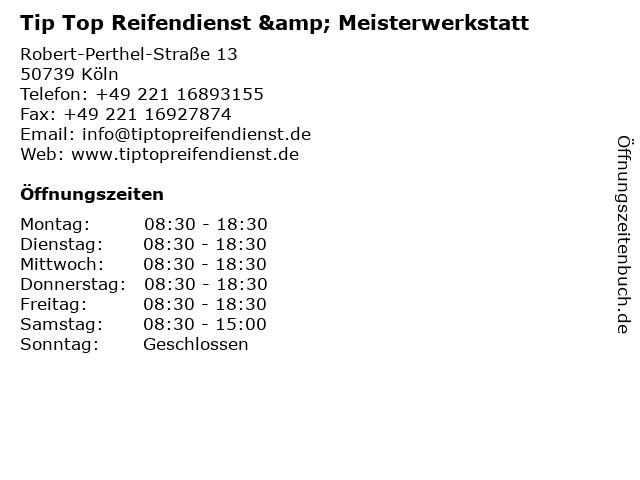 Tip Top Reifendienst & Meisterwerkstatt in Köln: Adresse und Öffnungszeiten