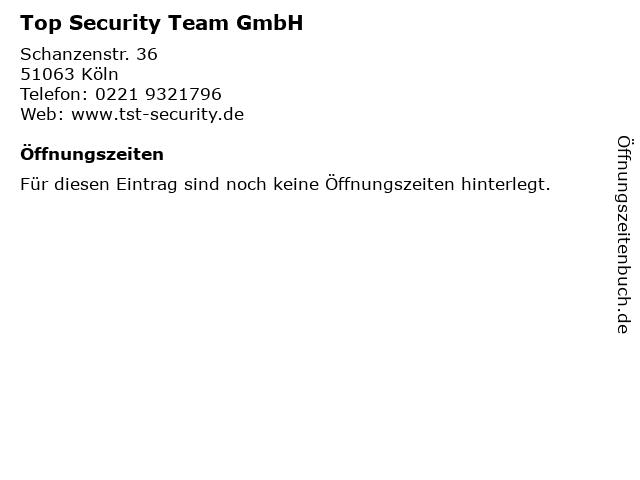 Top Security Team GmbH in Köln: Adresse und Öffnungszeiten