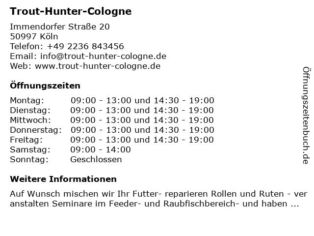 Trout-Hunter-Cologne in Köln: Adresse und Öffnungszeiten