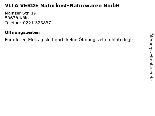 VITA VERDE Naturkost-Naturwaren GmbH in Köln: Adresse und Öffnungszeiten