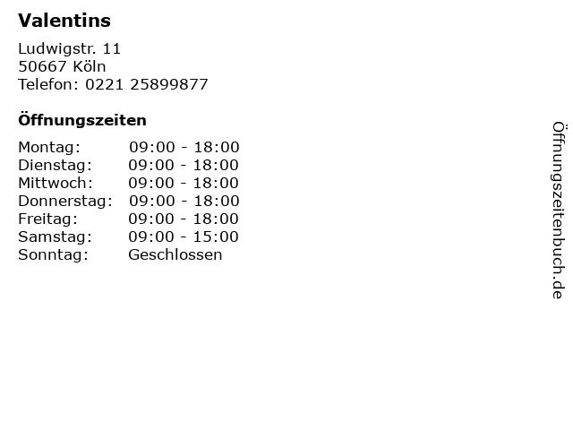 Valentins in Köln: Adresse und Öffnungszeiten