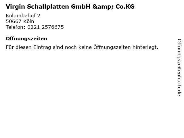 Virgin Schallplatten GmbH & Co.KG in Köln: Adresse und Öffnungszeiten