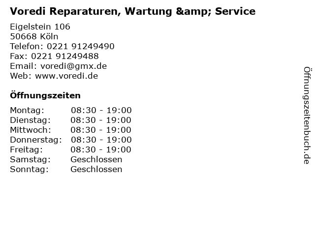 Voredi Reparaturen, Wartung & Service in Köln: Adresse und Öffnungszeiten