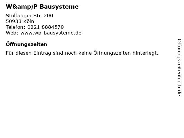 W&P Bausysteme in Köln: Adresse und Öffnungszeiten