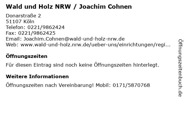 Wald und Holz NRW / Joachim Cohnen in Köln: Adresse und Öffnungszeiten