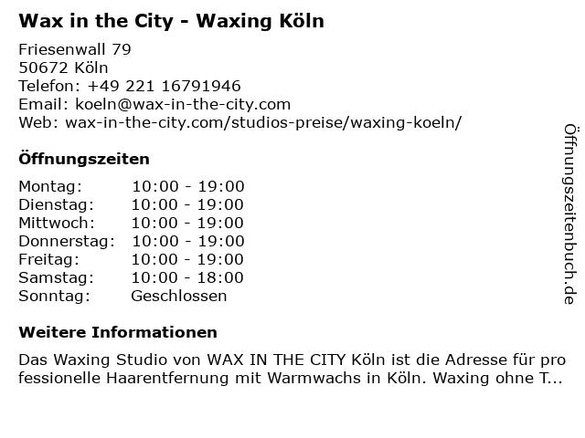 Wax in the City - Waxing Köln in Köln: Adresse und Öffnungszeiten