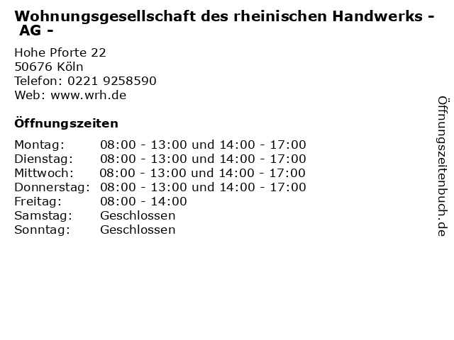 Wohnungsgesellschaft des rheinischen Handwerks - AG - in Köln: Adresse und Öffnungszeiten