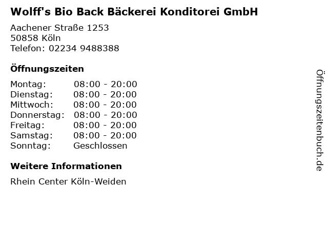 Wolff's Bio Back Bäckerei Konditorei GmbH in Köln: Adresse und Öffnungszeiten