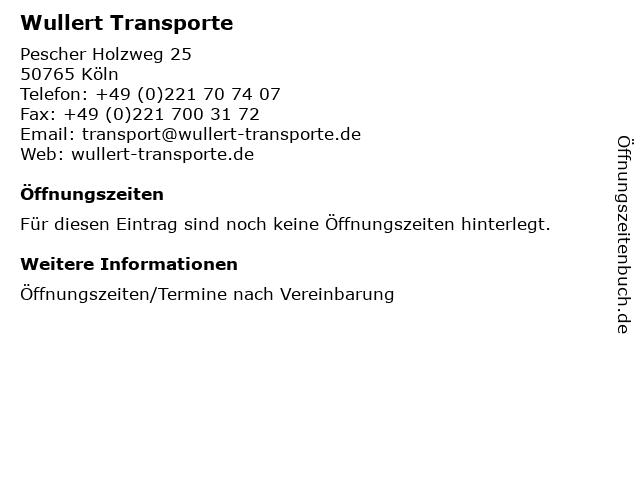 Wullert Transporte in Köln: Adresse und Öffnungszeiten