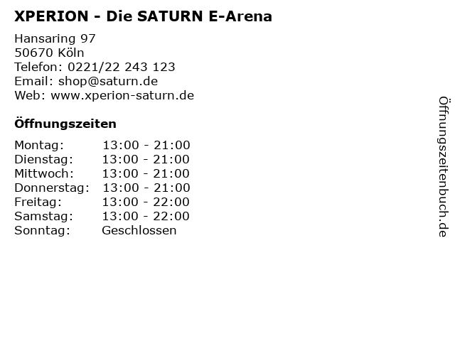 XPERION - Die SATURN E-Arena in Köln: Adresse und Öffnungszeiten
