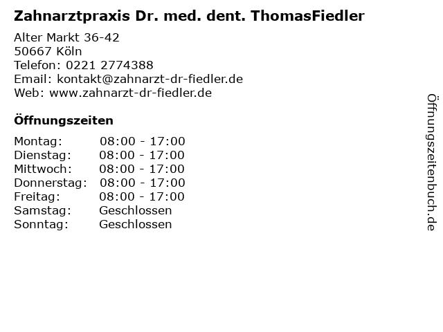 Zahnarztpraxis Dr. med. dent. ThomasFiedler in Köln: Adresse und Öffnungszeiten