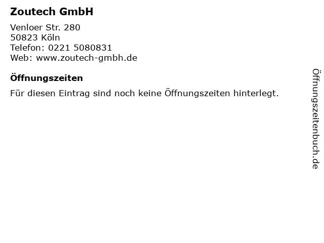 Zoutech GmbH in Köln: Adresse und Öffnungszeiten