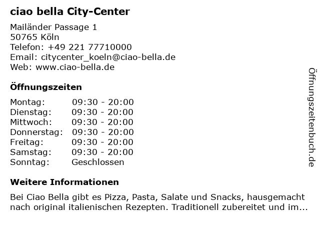 ciao bella City-Center in Köln: Adresse und Öffnungszeiten