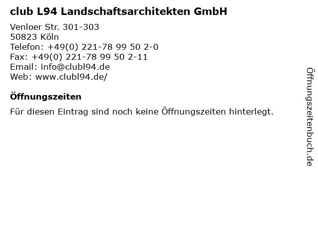 club L94 Landschaftsarchitekten GmbH in Köln: Adresse und Öffnungszeiten