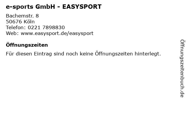 e-sports GmbH - EASYSPORT in Köln: Adresse und Öffnungszeiten