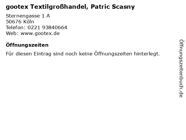 gootex Textilgroßhandel, Patric Scasny in Köln: Adresse und Öffnungszeiten