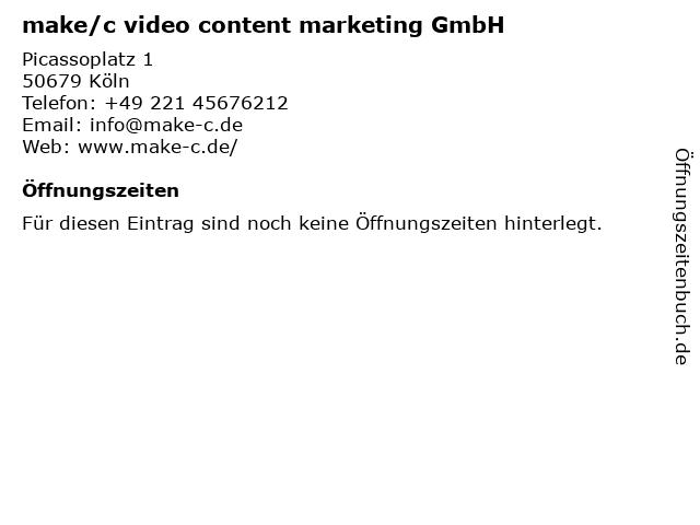 make/c video content marketing GmbH in Köln: Adresse und Öffnungszeiten