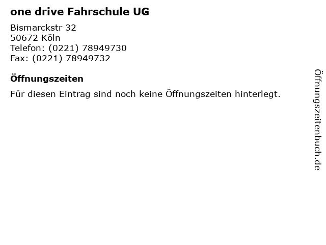 one drive Fahrschule UG in Köln: Adresse und Öffnungszeiten