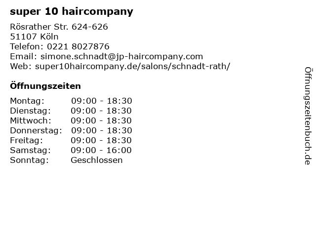 super 10 haircompany in Köln: Adresse und Öffnungszeiten