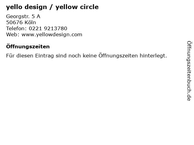 yello design / yellow circle in Köln: Adresse und Öffnungszeiten