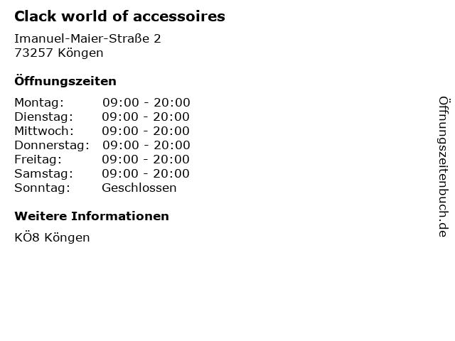 Clack world of accessoires in Köngen: Adresse und Öffnungszeiten