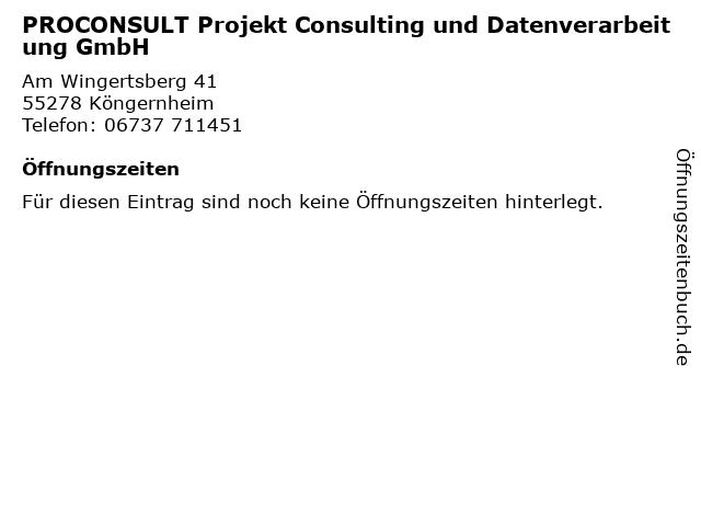 PROCONSULT Projekt Consulting und Datenverarbeitung GmbH in Köngernheim: Adresse und Öffnungszeiten