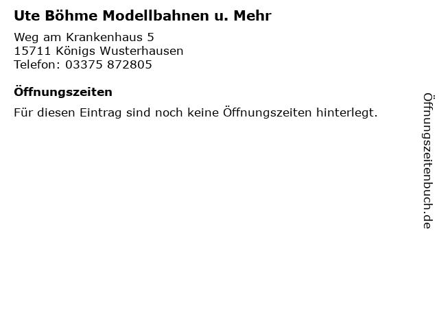 Ute Böhme Modellbahnen u. Mehr in Königs Wusterhausen: Adresse und Öffnungszeiten
