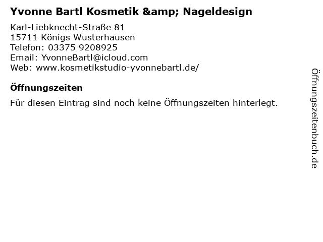 Yvonne Bartl Kosmetik & Nageldesign in Königs Wusterhausen: Adresse und Öffnungszeiten
