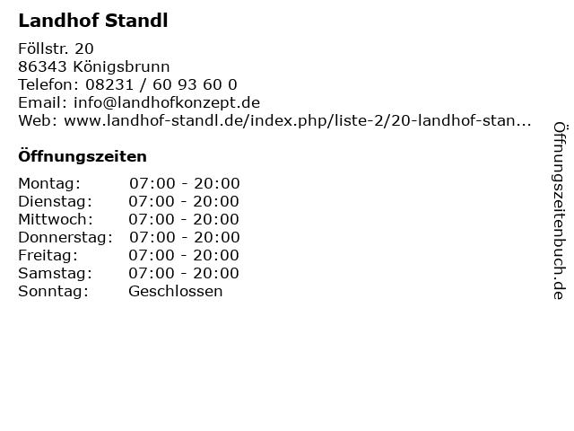 Landhof Standl in Königsbrunn: Adresse und Öffnungszeiten
