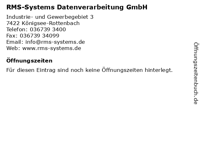 RMS-Systems Datenverarbeitung GmbH in Königsee-Rottenbach: Adresse und Öffnungszeiten