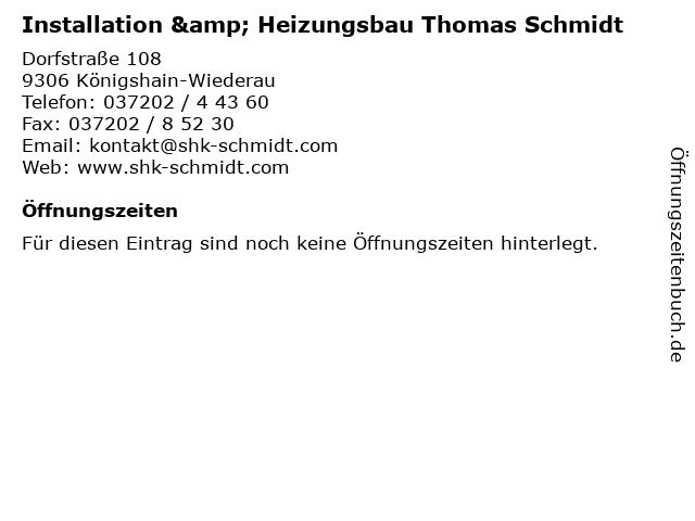 Installation & Heizungsbau Thomas Schmidt in Königshain-Wiederau: Adresse und Öffnungszeiten