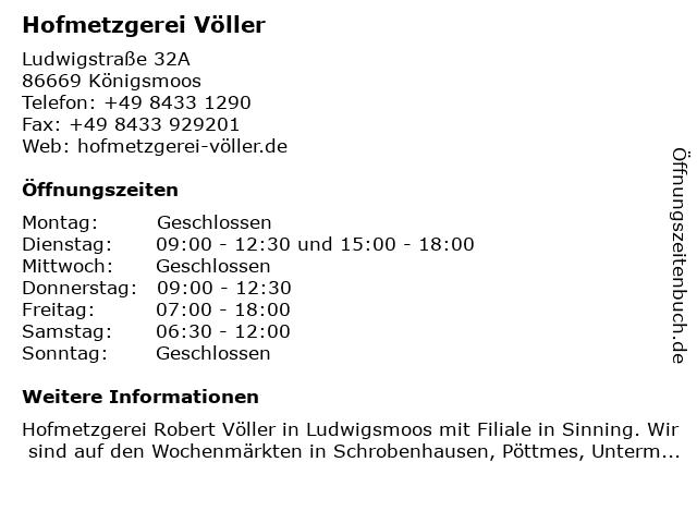 Hofmetzgerei Völler in Königsmoos: Adresse und Öffnungszeiten