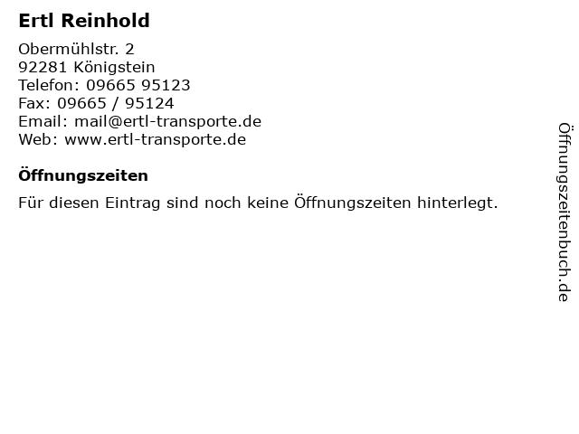Ertl Reinhold in Königstein: Adresse und Öffnungszeiten