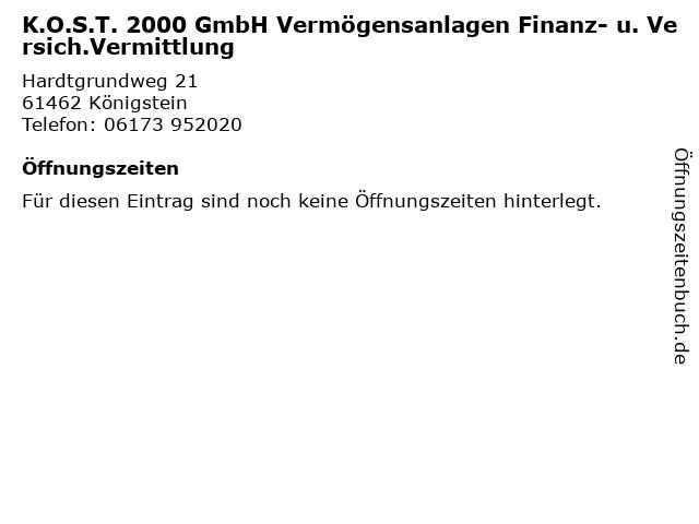 K.O.S.T. 2000 GmbH Vermögensanlagen Finanz- u. Versich.Vermittlung in Königstein: Adresse und Öffnungszeiten