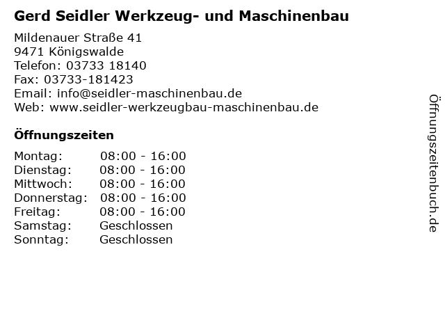 Gerd Seidler Werkzeug- und Maschinenbau in Königswalde: Adresse und Öffnungszeiten