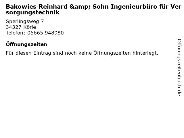 Bakowies Reinhard & Sohn Ingenieurbüro für Versorgungstechnik in Körle: Adresse und Öffnungszeiten