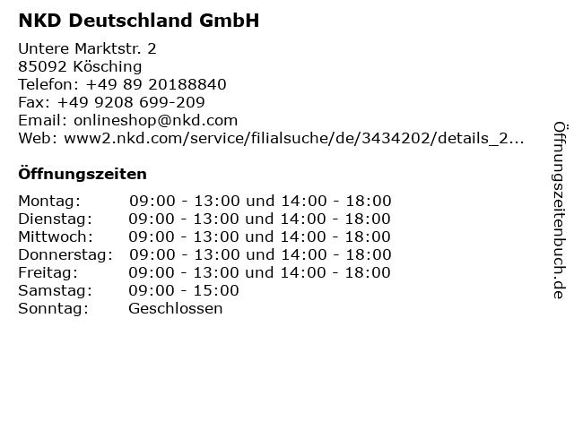 NKD Deutschland GmbH in Kösching: Adresse und Öffnungszeiten
