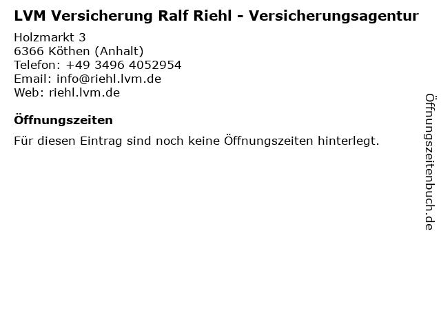 LVM Versicherung Ralf Riehl - Versicherungsagentur in Köthen (Anhalt): Adresse und Öffnungszeiten