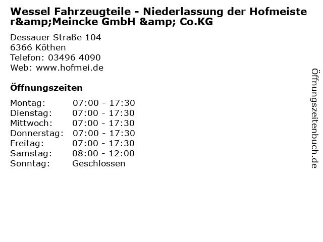 Wessel Fahrzeugteile - Niederlassung der Hofmeister&Meincke GmbH & Co.KG in Köthen: Adresse und Öffnungszeiten