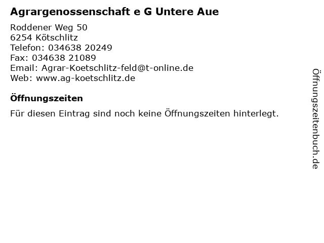 Agrargenossenschaft e G Untere Aue in Kötschlitz: Adresse und Öffnungszeiten