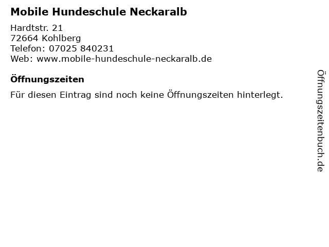 Mobile Hundeschule Neckaralb in Kohlberg: Adresse und Öffnungszeiten