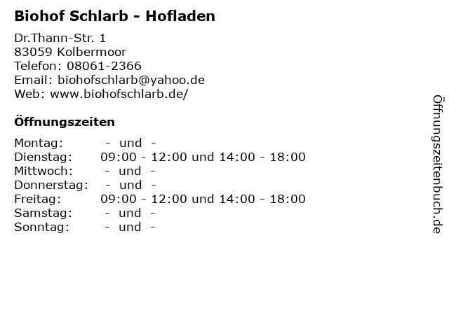 Biohof Schlarb - Hofladen in Kolbermoor: Adresse und Öffnungszeiten
