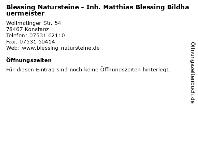 Blessing Natursteine - Inh. Matthias Blessing Bildhauermeister in Konstanz: Adresse und Öffnungszeiten