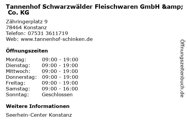 Tannenhof Schwarzwälder Fleischwaren GmbH & Co. KG in Konstanz: Adresse und Öffnungszeiten