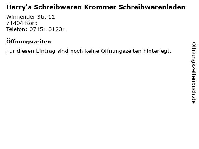 Harry's Schreibwaren Krommer Schreibwarenladen in Korb: Adresse und Öffnungszeiten