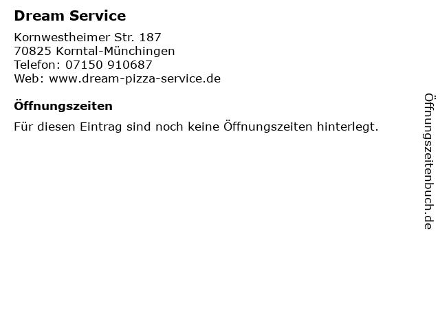 Dream Service in Korntal-Münchingen: Adresse und Öffnungszeiten