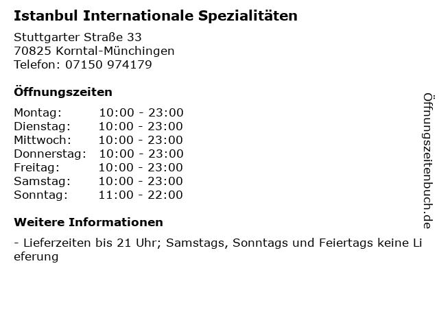 Istanbul Internationale Spezialitäten in Korntal-Münchingen: Adresse und Öffnungszeiten