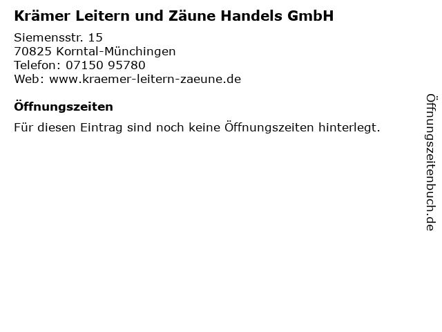 Krämer Leitern und Zäune Handels GmbH in Korntal-Münchingen: Adresse und Öffnungszeiten