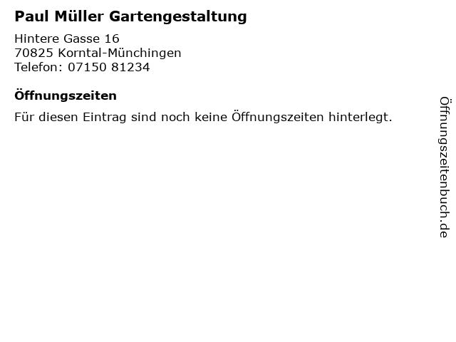 Paul Müller Gartengestaltung in Korntal-Münchingen: Adresse und Öffnungszeiten